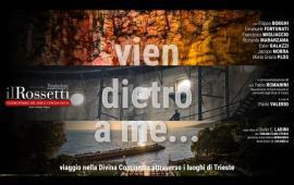 Embedded thumbnail for Vien dietro a me... viaggio nella Divina Commedia attraverso i luoghi di Trieste