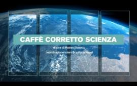 Embedded thumbnail for Caffè Corretto Scienza - Prima puntata